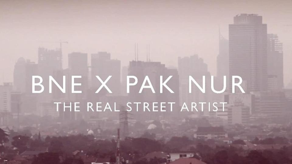 BNE x PAKNUR : The Real Street Artist